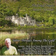 MICHAEL NASH - SILVER THREADS AMONG THE GOLD (CD)