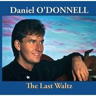 Rosette Records,  DANIEL O'DONNELL - THE LAST WALTZ