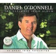 Rosette Records,  DANIEL O'DONNELL - THE ULTIMATE IRISH ALBUM (3 CD SET)