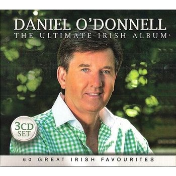 DANIEL O'DONNELL - THE ULTIMATE IRISH ALBUM (3 CD SET)