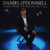 Rosette Records,  DANIEL O'DONNELL - SONGS FROM THE MOVIES