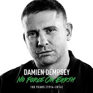 Clear Records,  DAMIEN DEMPSEY - NO FORCE ON EARTH