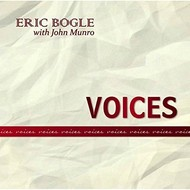 Greentrax Recordings,  ERIC BOGLE with John Munro - VOICES