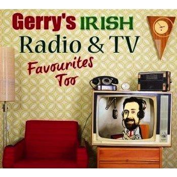 GERRY'S IRISH RADIO & TV FAVOURITES TOO (CD)