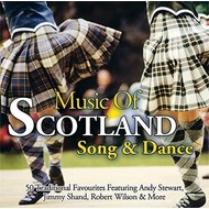 MUSIC OF SCOTLAND SONG & DANCE - VARIOUS ARTISTS