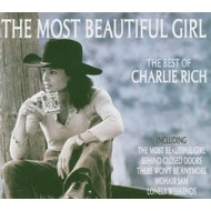 CHARLIE RICH - THE MOST BEAUTIFUL GIRL, THE BEST OF CHARLIE RICH