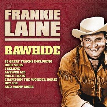 Frankie Lane - Rawhide