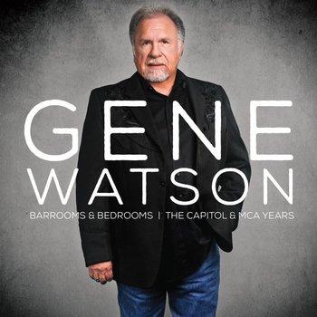 Gene Watson - Barrooms & Bedrooms, The Capitol & MCA Years (2 CD Set)
