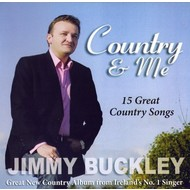 Jimmy Buckley,  JIMMY BUCKLEY - COUNTRY AND ME