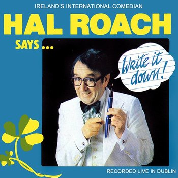 HAL ROACH - WRITE IT DOWN (CD)