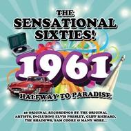 SM Originals,  Various Artists - The Sensational Sixties! 1961; Halfway to Paradise