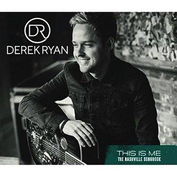 Derek Ryan - This Is Me, The Nashville Songbook (CD)