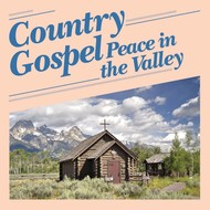 Various Artists - Country Gospel; Peace in the Valley