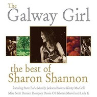The Daisy Label,  Sharon Shannon - The Galway Girl, The Best Of Sharon Shannon