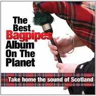 SM Originals,  Various Artists - Best Bagpipes Album On The Planet