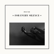Quiet Arch/Believe Recordings,  Ryan Vail - For Every Silence