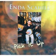 ENDA SCAHILL - PICK IT UP (CD)