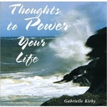 Sol Productions,  GABRIELLE KIRBY - THOUGHTS TO POWER YOUR LIFE