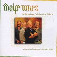 Celtic Collections,  WOLFE TONES - MILLENNIUM CELEBRATION (2 CD SET)