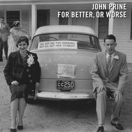 Oh Boy Records, John Prine - For Better, Or Worse