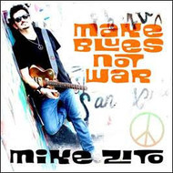 Ruf Records,  Mike Zito - Make blues Not War