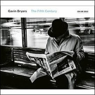 Gavin Bryars - The Fifth Century (CD).  )