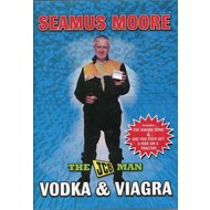 Hazel Entertainment,  SEAMUS MOORE - VODKA AND VIAGRA (DVD)