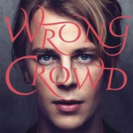 Columbia,  Tom Odell - Wrong Crowd (Vinyl)