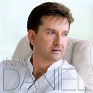 Rosette Records,  DANIEL O'DONNELL - UNTIL THE NEXT TIME (CD)
