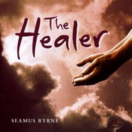SEAMUS BYRNE - THE HEALER (CD)