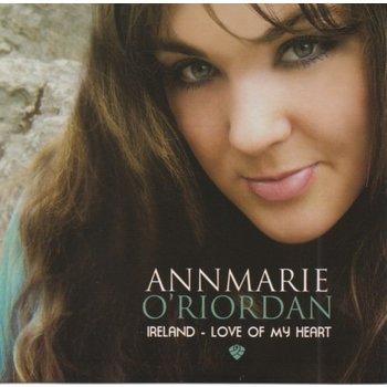 ANNMARIE O'RIORDAN - IRELAND, LOVE OF MY HEART (CD)