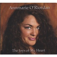 ANNMARIE O'RIORDAN - THE JOYS OF MY HEART (CD)...