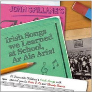 John Spillane - Irish Songs We Learnt At School, Ar Ais Arís (CD)