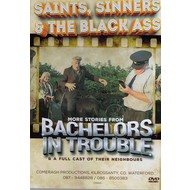 Bachelors In Trouble - Saints, Sinners & The Black Ass (DVD).