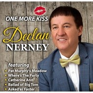 Hooley Records, Declan Nerney - One More Kiss (CD)