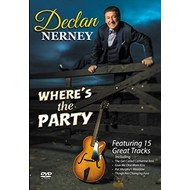 Declan Nerney - Where's The Party (DVD)