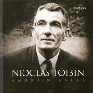 Gael Linn, NIOCLAS TOIBIN - AMHRAIN ANEAS (CD)