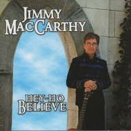 Jimmy MacCarthy - Hey-Ho Believe (CD)