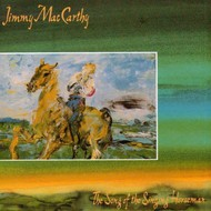 Jimmy MacCarthy - The Song Of The Singing Horseman (CD)...