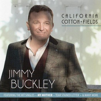 JB Records, Jimmy Buckley - California Cotton Fields (CD)