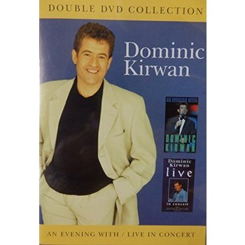 DOMINIC KIRWAN - AN EVENING WITH / LIVE IN CONCERT (2 DVD SET)