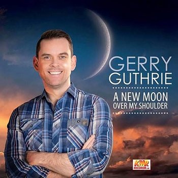 Gerry Guthrie - A New Moon Over My Shoulder