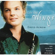 Celtic Collections, DAVID AGNEW - LIFT THE WINGS
