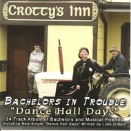 Comeragh Productions,  BACHELORS IN TROUBLE - DANCE HALL DAYS (CD)