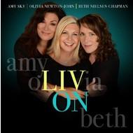 OBA Productions, AMY SKY, OLIVIA NEWTON-JOHN, BETH NIELSEN CHAPMAN - LIV ON (CD)