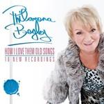 PHILOMENA BEGLEY - HOW I LOVE THEM OLD SONGS
