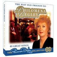 H & H Music,  PHILOMENA BEGLEY - THE WAY OLD FRIENDS DO (2CD Set)