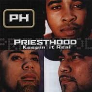 EPIC,  PRIESTHOOD - KEEPIN' IT REAL (CD)