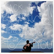 JACK JOHNSON - FROM HERE TO NOW TO YOU (Japanese Import CD/DVD)