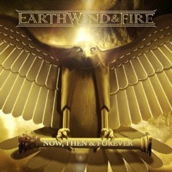 EARTH, WIND & FIRE - NOW, THEN & FOREVER (Japanese Import CD)